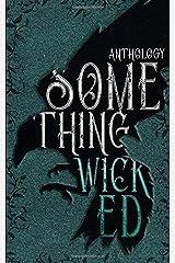 Something Wicked Anthology Paperback