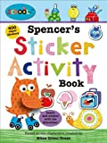 Schoolies: Spencer's Sticker Activity Book, Roger Priddy and Ellen Crimi-Trent, 0312516762