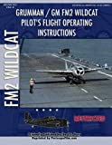 Grumman / GM FM2 Wildcat Pilot's Flight Operating Instructions