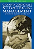 img - for CIO And Corporate Strategic Management: Changing Role of CIO to CEO book / textbook / text book