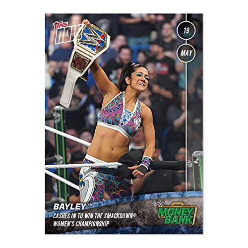 2019 BAYLEY CASHES IN TO WIN SMACKDOWN TOPPS NOW WWE MONEY IN THE BANK CARD #22 + TOPLOADER (Wwe Money In The Bank Cash In)