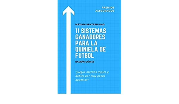 11 Sistemas ganadores para la quiniela de futbol (Spanish ...