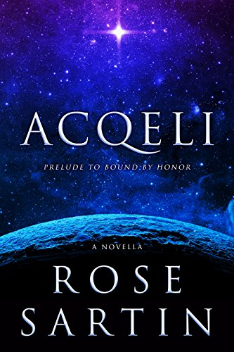 Acqeli : Prelude to Bound by Honor