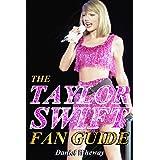 The Taylor Swift Fan Guide