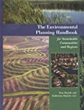 The Environmental Planning Handbook for Sustainable Communities and Regions, Tom Daniels and Katherine Daniels, 188482966X