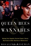Queen Bees and Wannabes, Rosalind Wiseman, 0609609459