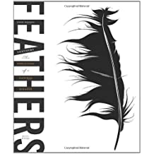 Feathers: The Evolution of a Natural Miracle by Thor Hanson (2011-05-31)