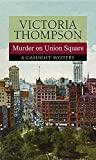 Murder on Union Square (Gaslight Mysteries)
