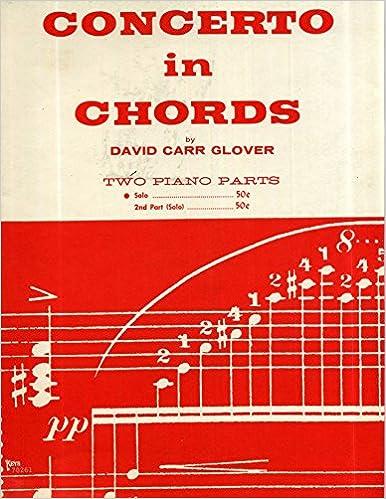 Concerto In Chords No 2 For Solo Piano David Carr Glover Amazon