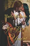 I'll Be Yours, Marly Mathews, 1463525222