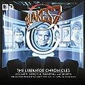Blake's 7 - The Liberator Chronicles, Volume 9 Performance by Cavan Scott, Mark Wright Narrated by Paul Darrow, Michael Keating, Jan Chappell, Steven Pacey, Tom Chadbon, David Warner