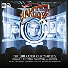 Blake's 7 - The Liberator Chronicles, Volume 9 Hörspiel von Cavan Scott, Mark Wright Gesprochen von: Paul Darrow, Michael Keating, Jan Chappell, Steven Pacey, Tom Chadbon, David Warner