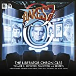 Blake's 7 - The Liberator Chronicles, Volume 9 | Cavan Scott,Mark Wright
