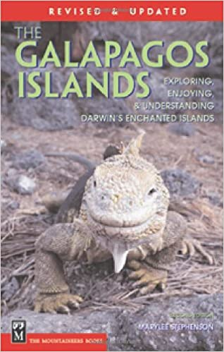 Your Essential Handbook for Exploring Darwins Enchanted Islands The Galapagos Islands and Ecuador