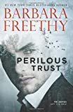 Perilous Trust (Off The Grid: FBI Trilogy) (Volume 1)
