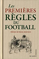 Football 1863 : Les premières règles