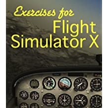Exercises For Flight Simulator X