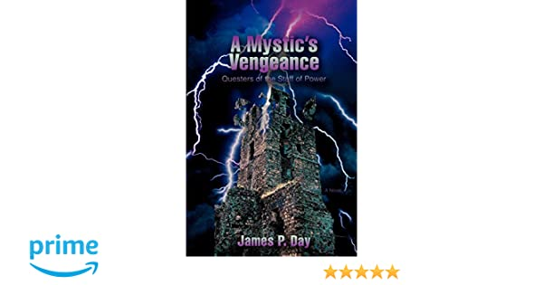 A Mystics Vengeance: Questers of the Staff of Power