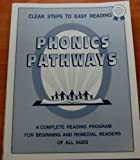 Phonics Pathways : Clear Steps to Easy Reading, Hiskes, Dolores G., 0962096776