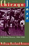 Chicago Jazz, William Howland Kenney, 0195092600