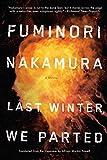 Last Winter We Parted, Fuminori Nakamura, 1616954558