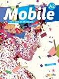 Mobile 2 niv.A2 - Livre + CD audio + DVD
