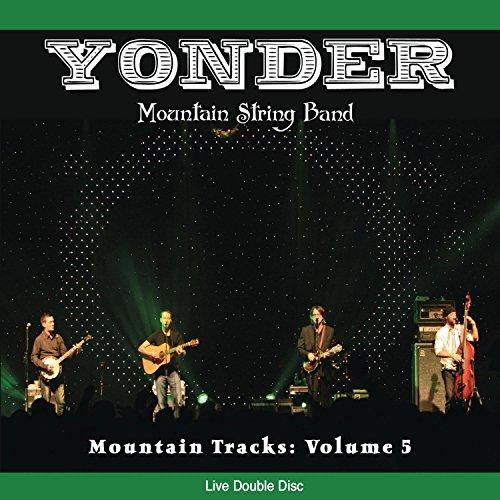 Mountain Tracks: Volume 5 (Cd Band Yonder Mountain String)