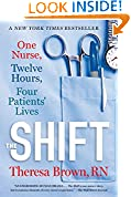 #10: The Shift: One Nurse, Twelve Hours, Four Patients' Lives