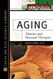 img - for Aging: Theories and Potential Therapies (New Biology) book / textbook / text book