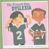 My Friend Has Dyslexia, Amanda Doering Tourville, 1404857524