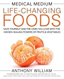 Anthony William (Author) Release Date: November 8, 2016  Buy new: $29.99$17.99