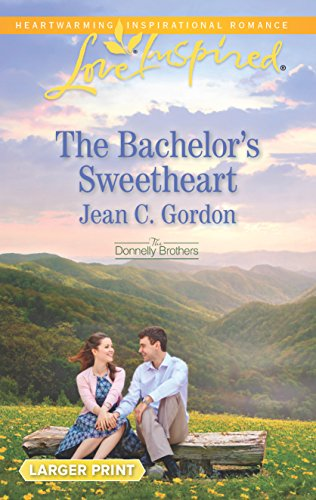 Books : The Bachelor's Sweetheart (The Donnelly Brothers)