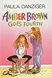 Amber Brown Goes Fourth, Paula Danziger, 0756981972