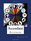 Ascendant Rulebook, Sarah Clark and Courtney Swanson, 1494489791