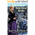 New Year Bride - A Gift For Jedidiah (Brides For All Seasons Book 6)