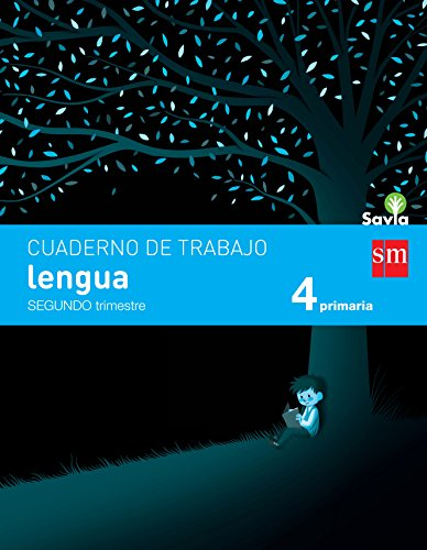 Cuaderno De Lengua. 4 Primaria, 2 Trimestre. Savia – 9788467578485