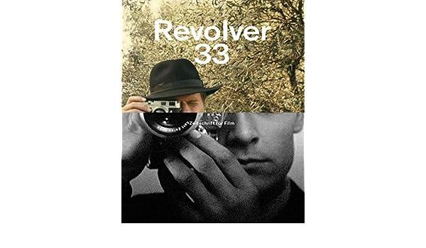 Revolver 33 (German Edition) eBook: Serge Bozon, Miguel Gomes, Angela Schanelec, Pedro Costa: Amazon.es: Tienda Kindle