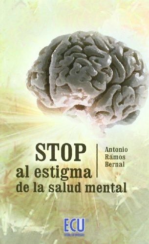 Descargar Libro Stop Al Estigma De La Salud Mental Antonio Ramos Bernal