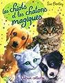 Les chiots et les chatons magiques par Bentley