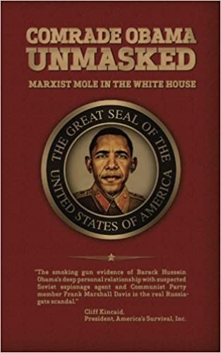 Comrade Obama Unmasked: Marxist Mole in the White House: Cliff