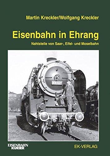 Eisenbahn in Ehrang: Nahtstelle von Saar-, Eifel- und Moselbahn