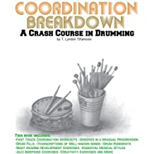 Coordination Breakdown: A Crash Course in Drumming