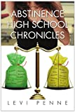 Abstinence High School Chronicles, Levi Penne, 1453540350
