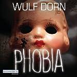 Phobia   Wulf Dorn