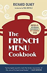 The French Menu Cookbook: The Food and Wine of France - Season by Delicious Season
