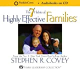 7 Habits of Highly Effective Families by Covey, Stephen R. published by Covey (2001) [Audio CD]
