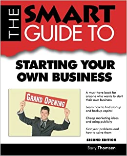 Get Smart! About Starting Your First Business
