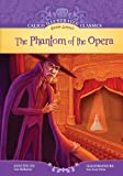 The Phantom of the Opera (Calico Illustrated Classics)