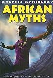 African Mythology, Gary Jeffrey and Kate Newport, 1404208100
