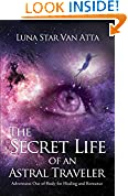 The Secret Life of an Astral Traveler